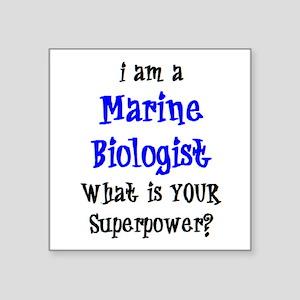 "marine biologist Square Sticker 3"" x 3"""