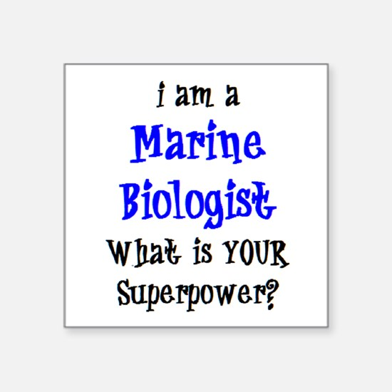 "marine biologist Square Sticker 3"" x 3"""