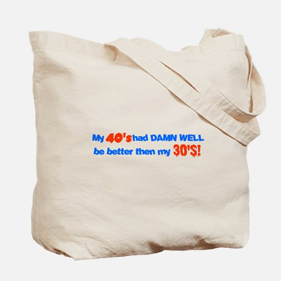 Cool Forty Tote Bag