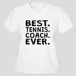 Best Tennis Coach Ever Plus Size T-Shirt