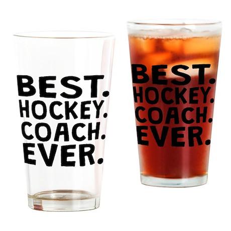 Best Hockey Coach Ever Drinking Glass