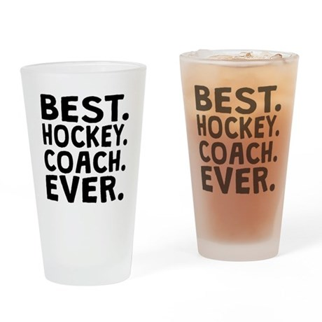 Best Hockey Coach Ever Drinking Glass