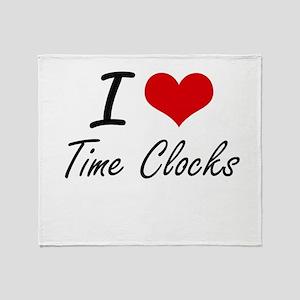I love Time Clocks Throw Blanket