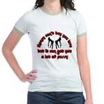 money can't buy you love Jr. Ringer T-shirt