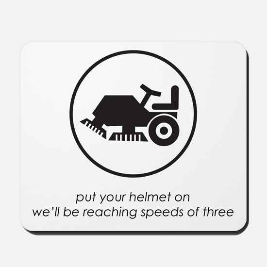 Put Your Helmet On Mousepad