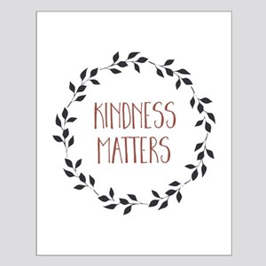 Kindness Matters Posters