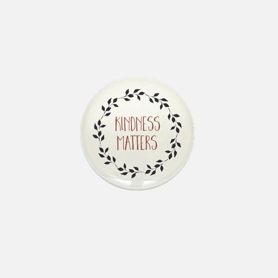 Kindness Matters Mini Button