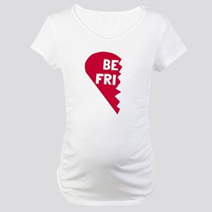 Best Friend Maternity T-Shirt