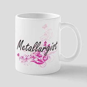Metallurgist Artistic Job Design with Flowers Mugs