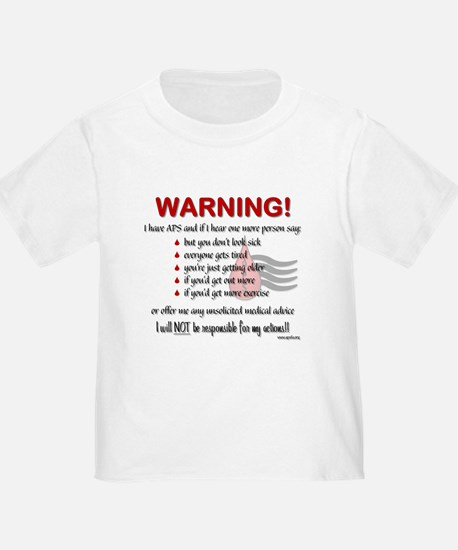 Warning! I have APS T