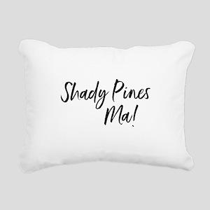 Shady Pines Ma! Rectangular Canvas Pillow