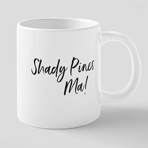 Shady Pines Ma! Mugs