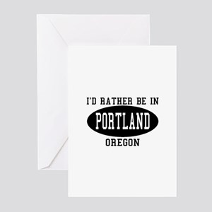 I;d Rather Be in Portland, Or Greeting Cards (Pk o