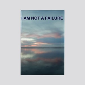 I Am Not A Failure Magnets