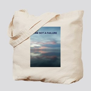 I Am Not A Failure Tote Bag