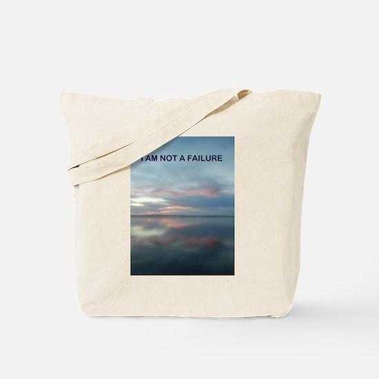 I Am Not A Failure Tote Bag