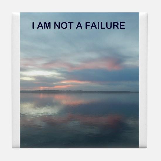 I Am Not A Failure Tile Coaster