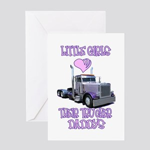 Little Girls Love Their Trucker Daddys Greeting Ca