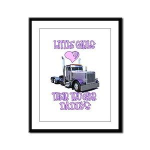 Little Girls Love Their Trucker Daddys Framed Pane