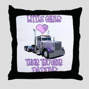 Little Girls Love Their Trucker Daddys Throw Pillo