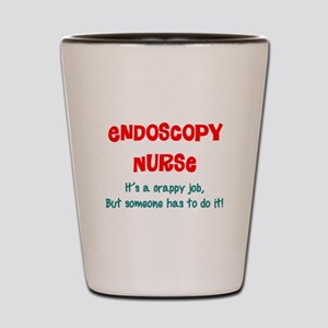 Endoscopy Nurse Humor Shot Glass