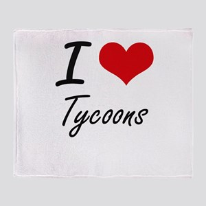 I love Tycoons Throw Blanket