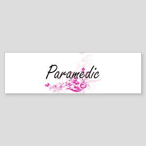 Paramedic Artistic Job Design with Bumper Sticker