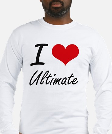 I love Ultimate Long Sleeve T-Shirt