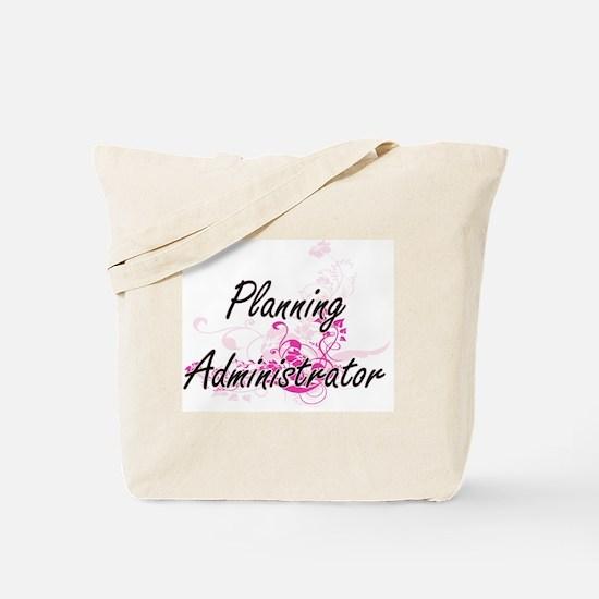 Planning Administrator Artistic Job Desig Tote Bag