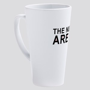 The Numbers Are Bad 17 oz Latte Mug