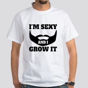 Im Sexy And I Grow It T-Shirt
