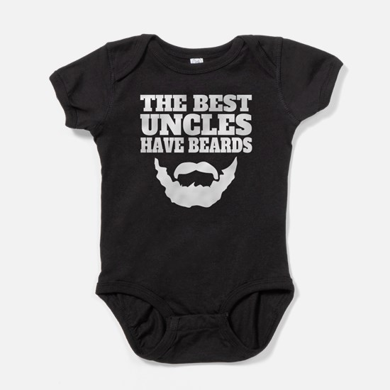 The Best Uncles Have Beards Baby Bodysuit