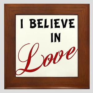 I Believe in Love Framed Tile