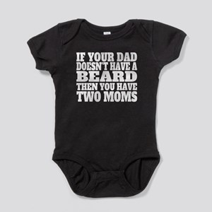 No Beard Two Moms Baby Bodysuit
