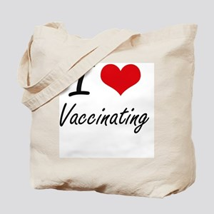 I love Vaccinating Tote Bag