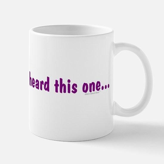 Stop Me... Mug
