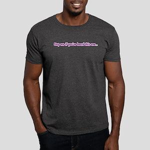 Stop Me... Dark T-Shirt