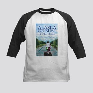 Alaska or Bust, and Other Stories Baseball Jersey