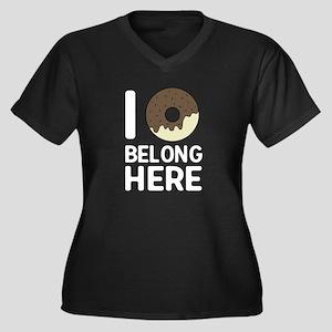 I donut belong here Plus Size T-Shirt
