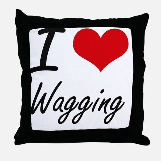 I love Wagging Throw Pillow
