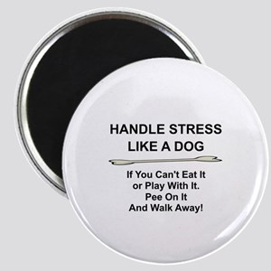 HANDLE STRESS LIKE A DOG... Magnet