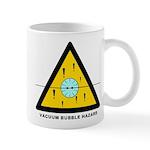 Vacuum Bubble Hazard Mugs