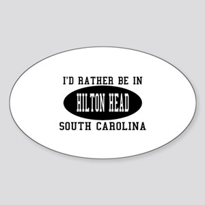 I'd Rather Be in Hilton head, Oval Sticker