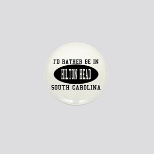 I'd Rather Be in Hilton head, Mini Button