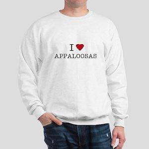 I Heart Appaloosas Sweatshirt
