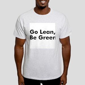 Go Lean, Be Green Light T-Shirt