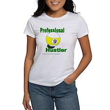 Pro 9 Ball Pool Hustler Women's T-Shirt