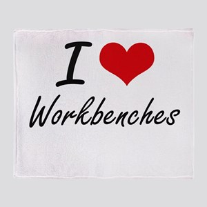 I love Workbenches Throw Blanket