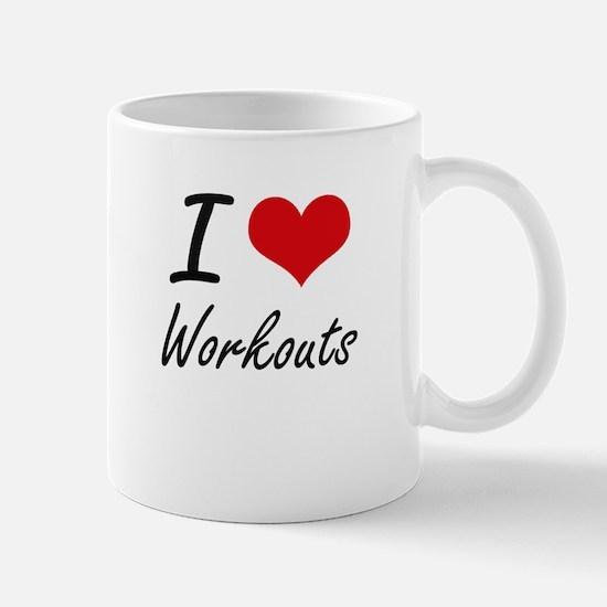I love Workouts Mugs