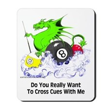 Cross Cues Pool Playing Dragon Mousepad
